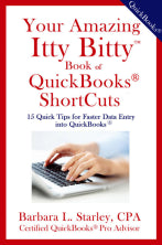 Your Amazing Itty Bitty® Book Of QuickBooks® Shortcuts By Barbara L. Starley