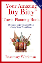 Your Amazing Itty Bitty® Travel Planning Book By Rosemary Workman