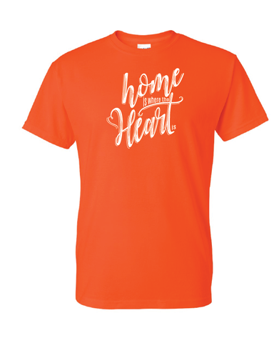 Home is Where the Heart Is Tshirts Orange