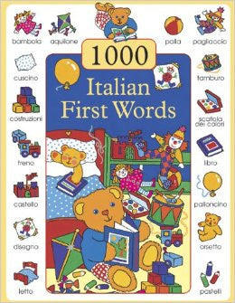 1000 First Words in Italian (Italian-English)