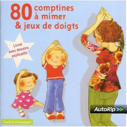80 Comptines mimer et jeux de doigts-80 rhymes to mimic and finger plays, Book+CD (French)