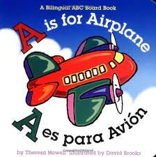 A is for Airplane - A es para avion (Spanish - English)