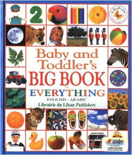 Baby and Toddler's Big Book of Everything (Arabic-English)