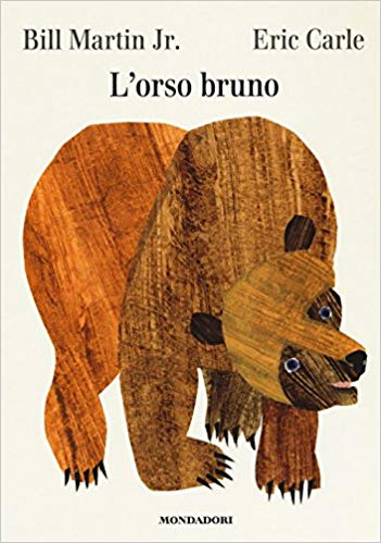 Eric Carle in Italian: L'orso Bruno - Brown Bear, Brown Bear  (Italian)