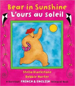 L'Ours au Soleil - Bear in Sunshine (French-English)
