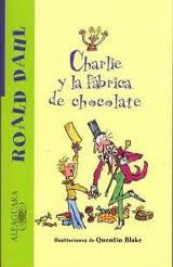 Charlie y la fabrica de chocolate -Charlie and the Chocolate Factory (Spanish)