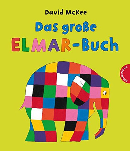 Das Grose Elmar Buch: Sammelband - The Big Book of Elmar: Anthology (German)