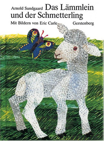 Das Lammlein und der schmetterling-The Lamb and the Butterfly (German)