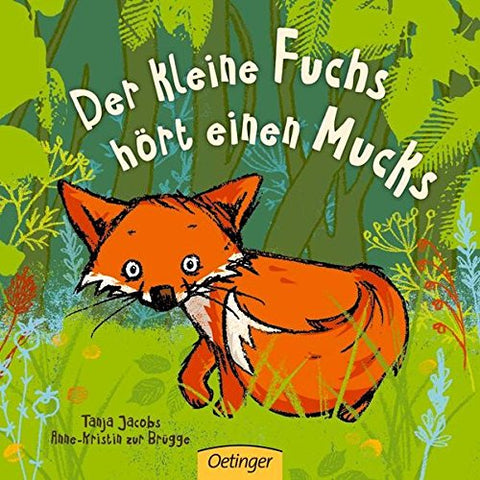 Der kleine Fuchs hört einen Mucks - The little fox hears the Muck (German)
