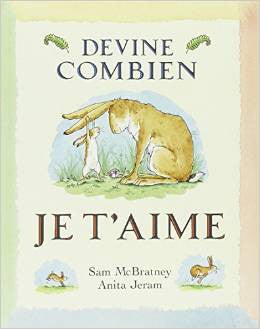 Devien combien je t'aime - Guess how much I love you (French)