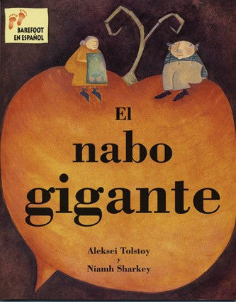 El nabo gogante - The gigantic Turnip (Spanish)