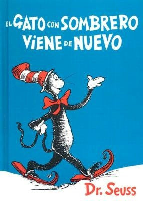 Dr Seuss in Spanish: El gato con sombrero viene de nuevo -The Cat in the Hat Comes Back (Spanish)