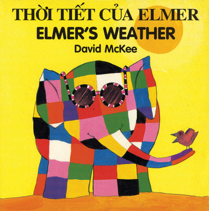David McKee in Vietnamese: Elmer's Weather (Vietnamese-English)