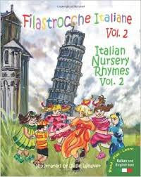 Filastrocche Italian:Italian Nursery Rhymes, vol.2 (Italian-English)