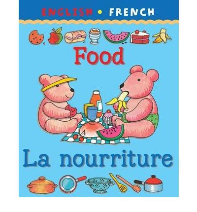 La Nurriture/Food (French-English)