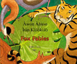 Bilingual Chinese Children's Book: Fox Fables (Chinese-English)