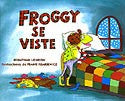 Froggy se Viste (Spanish)