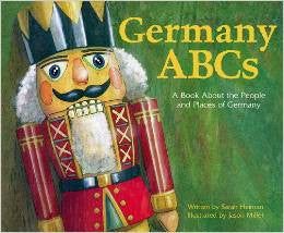 Fun Facts for kids: Germany ABC's - A Book About the People and Places of Germany (English)