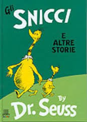Dr Seuss in Italian: Gli Snicci e Altre Storie - The Sneeches and Other Stories (Italian)