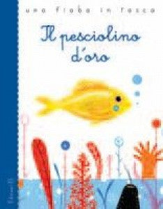 Il pesciolino d'oro - The golden fish (Italian)