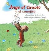 Jorge el Curioso y el  Conejito - Curious George and the Bunny (Spanish)