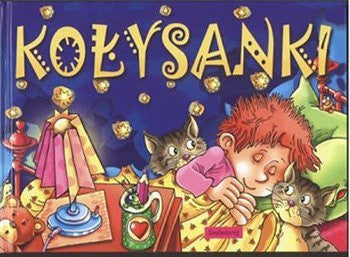 Kolysanki: book +CD (Polish)
