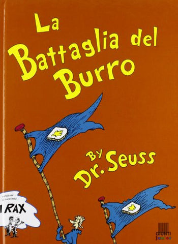 Dr Seuss in Italian: La Battaglia del burro - The Butter Battle (Italian)