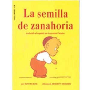 La Semilla de Zanahoria-The carrot seed (Spanish)