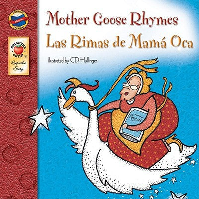 Las Rimas de Mama Oca - Mother Goose Rhymes (Spanish-English)