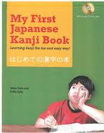 My First Japanese Kanji Book: Learning Kanji the fun and easy way!, Book & CD, (Japanese-English)