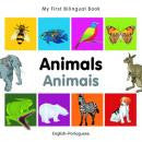 My first bilingual book - Animals (Portuguese-English)