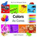 My first bilingual book - Colors (Portuguese-English)