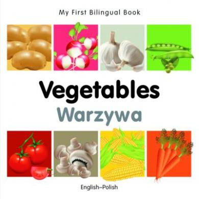 My first bilingual book - Vegetables (Polish-English)