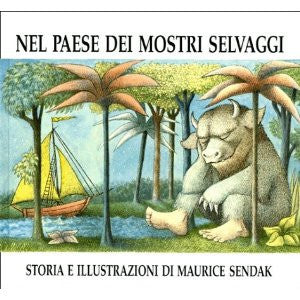 Nel paese dei mostri selvaggi -Where the wild monster are (Italian)