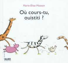Ou cours-tu, ouistiti? - Wistiti, where are you running? (French)