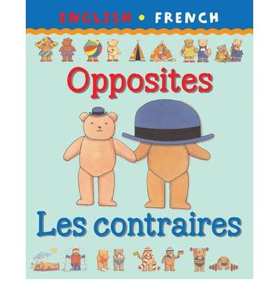 Les Contraires - Opposites  (French-English)