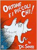 Dr Seuss in Italian: Ortone e i piccoli chi ! - Horton Hears a Who (Italian)