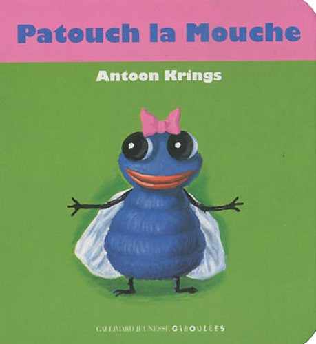 Patouch la mouche - Patouch the fly (French)