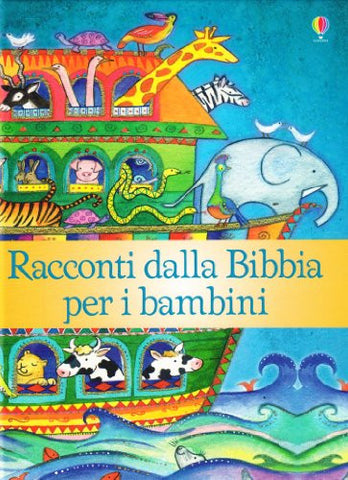 Racconti dalla Bibbia per i bambini  - Bible stories for children (Italian)