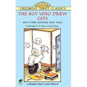 Japanese Children's Fairy Tale: The boy who drew cats and other Japanese fairy tales  (English)