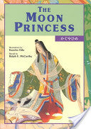 The Moon Princess (Kodansha's  Children's Classics -English-Japanese)