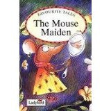 Favorite Tales: The Mouse Maiden (Arabic)