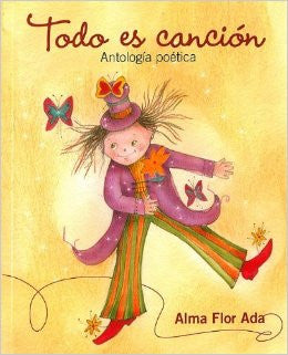 Todos es Cancion - Everything is a Song: Antologia Poetica (Spanish)