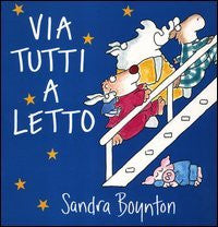 Via Tutti a Letto - The Going to Bed Book (Italian)
