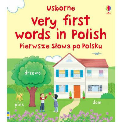 Very First Words in Polish (Polish)
