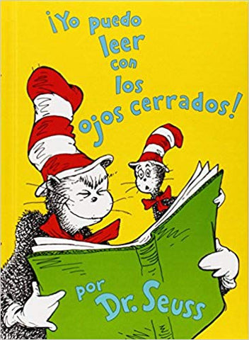 Dr Seuss in Spanish: Yo puedo leer con los ojos cerrados! - I Can Read with My Eyes Shut! (Spanish)