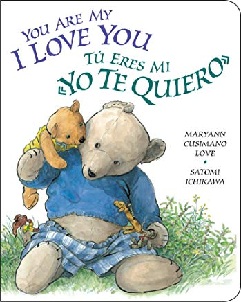 "Tu Eres Mi ""Yo Te Quiero"" - You Are My ""I Love You"" (Spanish-English)"