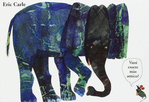 Eric Carle in Italian: Vuoi essere mio amico? - Are you my friend? (Italian)