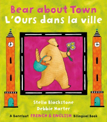 Bear about town - L'Ours dans la ville (French-English)
