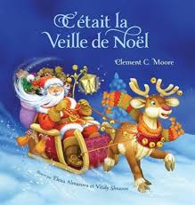 C'etait La Veille De Noel-It was the Night Before Christmas (French)